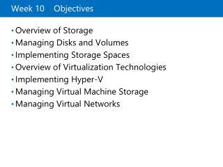 Week 10    Objectives