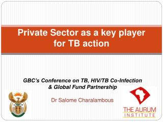 Private Sector as a key player  for TB action