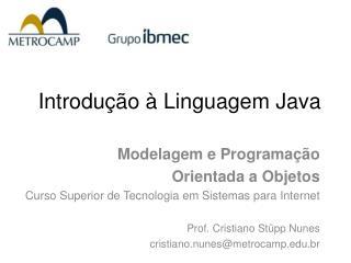 Introdu��o � Linguagem Java