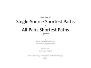 Overview of  Single-Source Shortest Paths  & All-Pairs Shortest Paths Algorithms