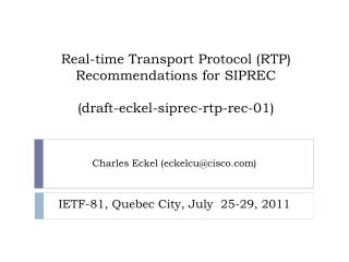 Real-time Transport Protocol (RTP) Recommendations for SIPREC (draft-eckel-siprec-rtp-rec-01)
