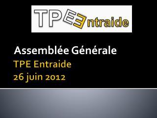 TPE Entraide 26 juin 2012