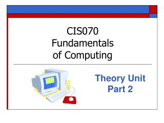 CIS070  Fundamentals of Computing