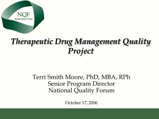 Therapeutic Drug Management Quality Project