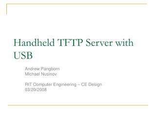 Handheld TFTP Server with USB