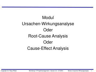 Modul Ursachen-Wirkungsanalyse Oder Root-Cause Analysis Oder Cause-Effect Analysis