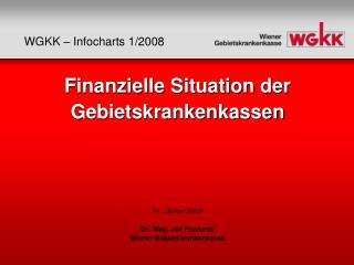 WGKK – Infocharts  1 /2008