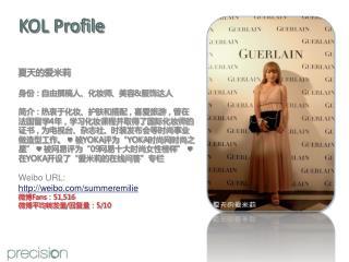KOL Profile