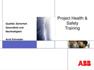Project Health & Safety Training