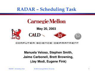 RADAR – Scheduling Task
