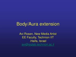 Body/Aura extension