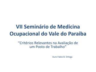 VII Seminário de  Medicina Ocupacional do Vale do Paraiba