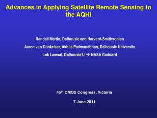 Advances in Applying Satellite Remote Sensing to the AQHI