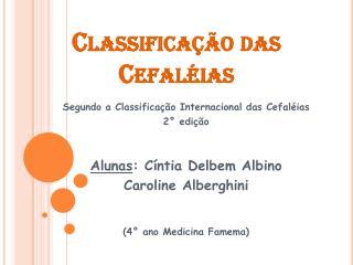 Classificação das Cefaléias