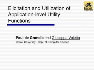 Elicitation and Utilization of Application-level Utility Functions
