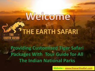Tiger Tour in India With The Earth Safari