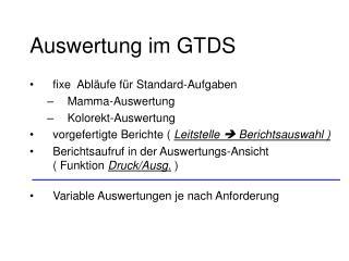 Auswertung im GTDS