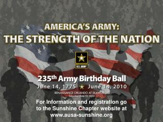 For Information and registration go to the Sunshine Chapter website at ausa-sunshine