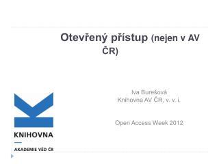 Otevřený přístup  (nejen v AV ČR)
