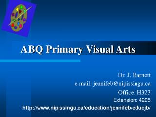 ABQ Primary Visual Arts Dr. J. Barnett