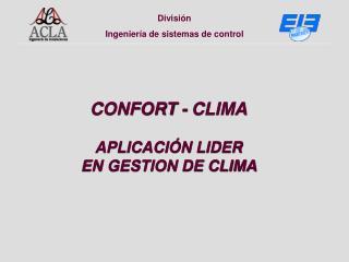 CONFORT -  CLIMA APLICACIÓN LIDER  EN GESTION DE CLIMA