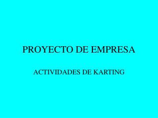 PROYECTO DE EMPRESA