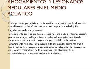 INTERVENCION EN AHOGAMIENTOS  Y LESIONADOS MEDULARES EN EL MEDIO ACUATICO