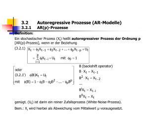 3.2 Autoregressive Prozesse (AR-Modelle) 3.2.1 AR(p)-Prozesse
