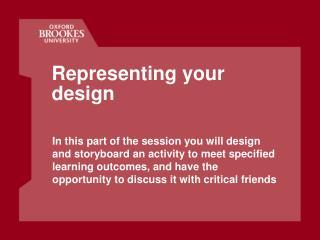 Representing your design