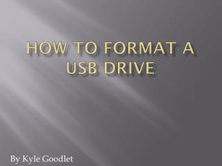 How To Format a USB Drive