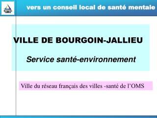 VILLE DE BOURGOIN-JALLIEU Service santé-environnement