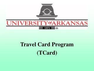 Travel Card Program (TCard)