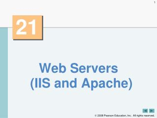 Web Servers (IIS and Apache)