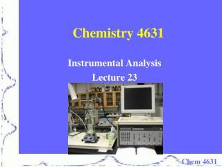 Chemistry 4631