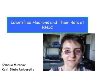 Identified Hadrons and Their Role at RHIC
