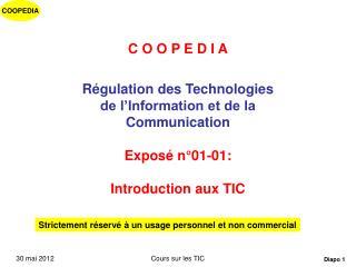 C O O P E D I A Régulation des Technologies  de l'Information et de la Communication