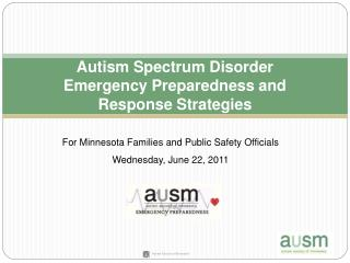 Autism Spectrum Disorder Emergency Preparedness and  Response Strategies