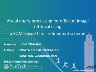 Visual query processing for efficient image retrieval using a SOM-based filter-refinement scheme