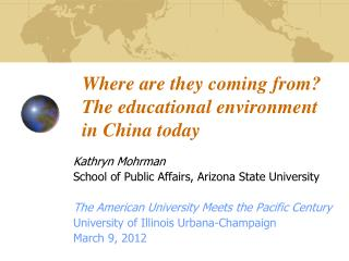 Where are they coming from? The educational environment  in China today