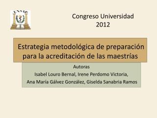 Estrategia metodológica de preparación para la acreditación de las maestrías