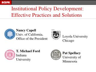 Nancy Capell Univ. of California,  Office of the President T. Michael Ford Indiana  University