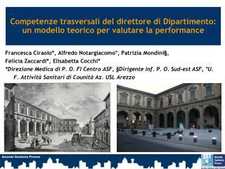 Francesca Ciraolo*, Alfredo Notargiacomo°, Patrizia Mondini§,
