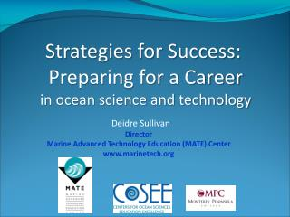 Strategies for Success:  Preparing for a Career in ocean science and technology