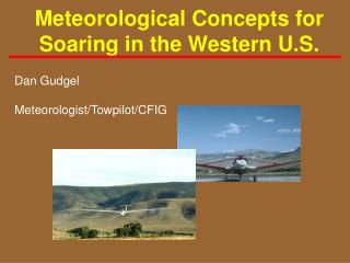 Meteorological Concepts for Soaring in the Western U.S.
