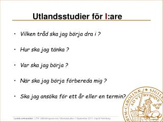Utlandsstudier f�r  I :are