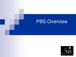 PBS Overview