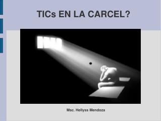 TICs EN LA CARCEL?