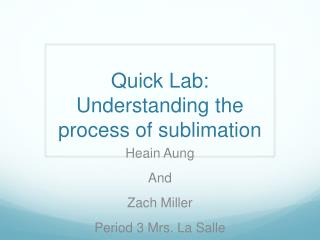 Quick Lab: Understanding the process of sublimation