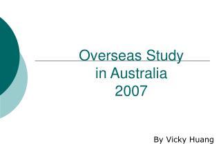 Overseas Study  in Australia  2007