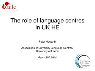 The role of language centres in UK HE
